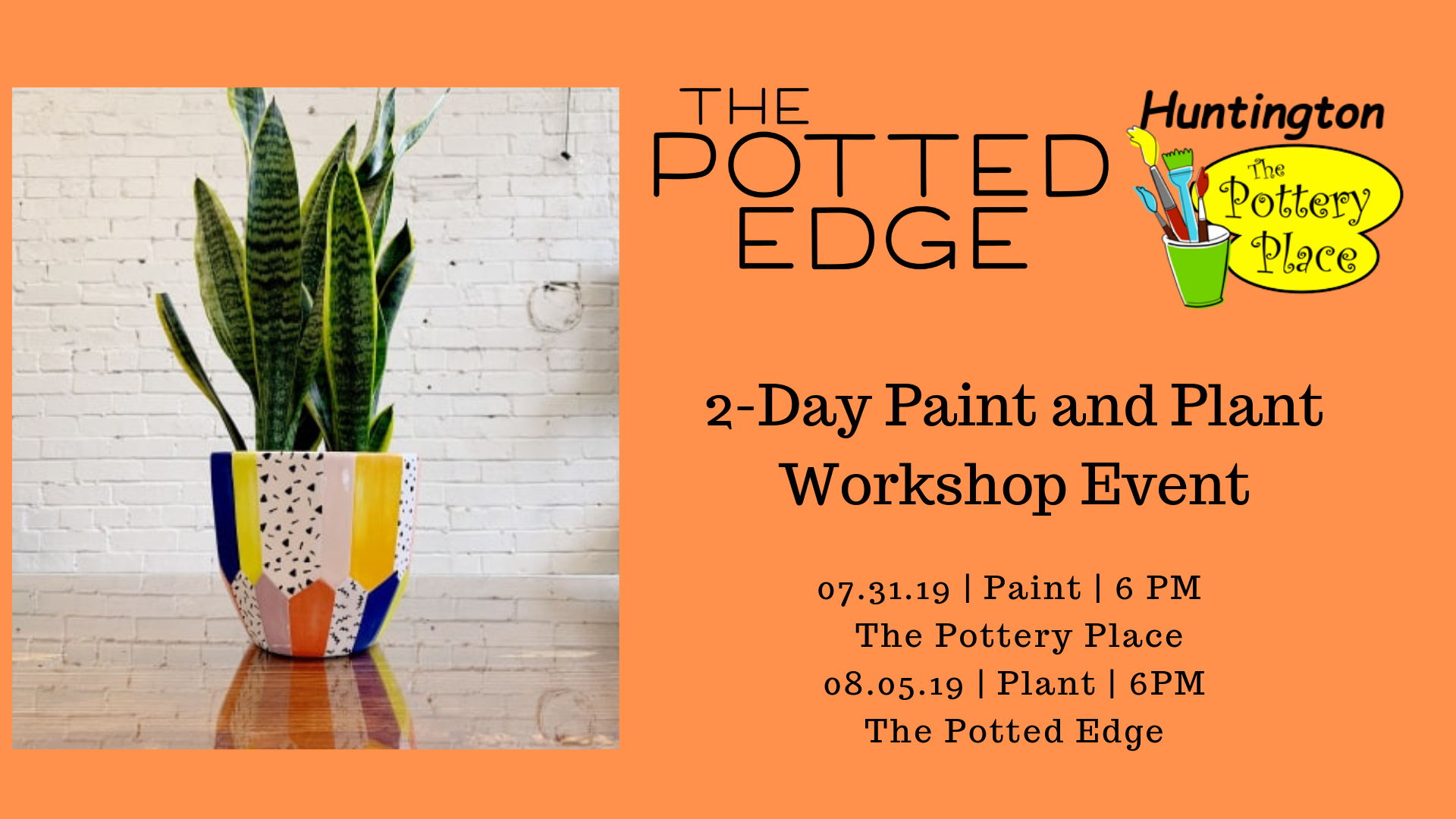 2-Day Paint and Plant Workshop Event